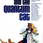 William Shanley's Alice and the Quantum Cat