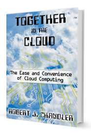 Together In The Cloud by Robert J. Chandler